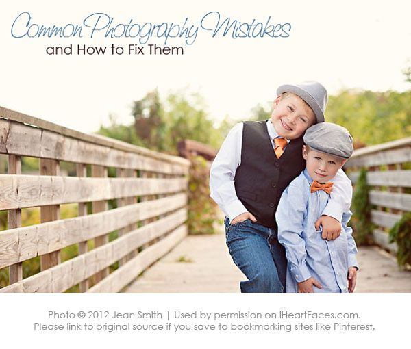 Basic Photography Mistakes & How To Fix Them {written by Jean Smith Photography for I Heart Faces}  iHeartFaces.com