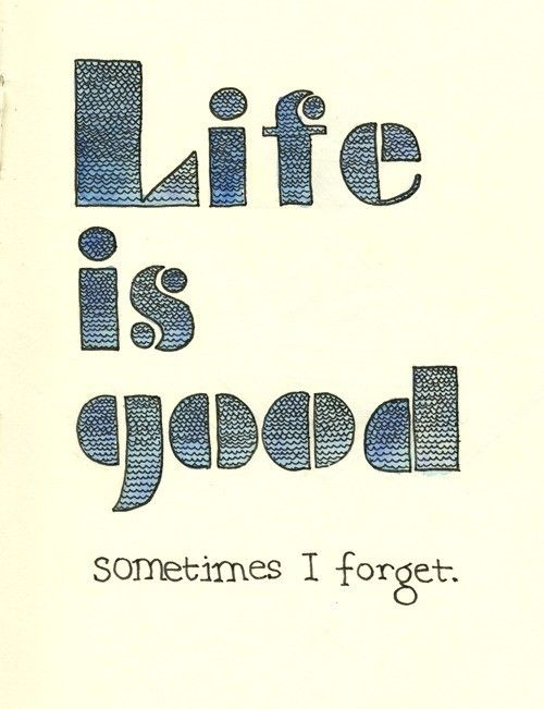 Life is indeed good!!