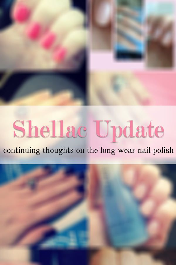 Shellac Manicures: An Honest Opinion (Updated) — Pretty Shiny Sparkly