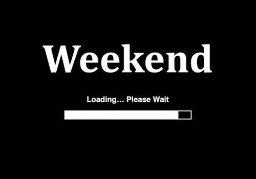 The Weekend is coming  Humour  Pinterest