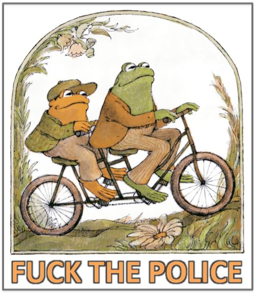 Fuck the Police.