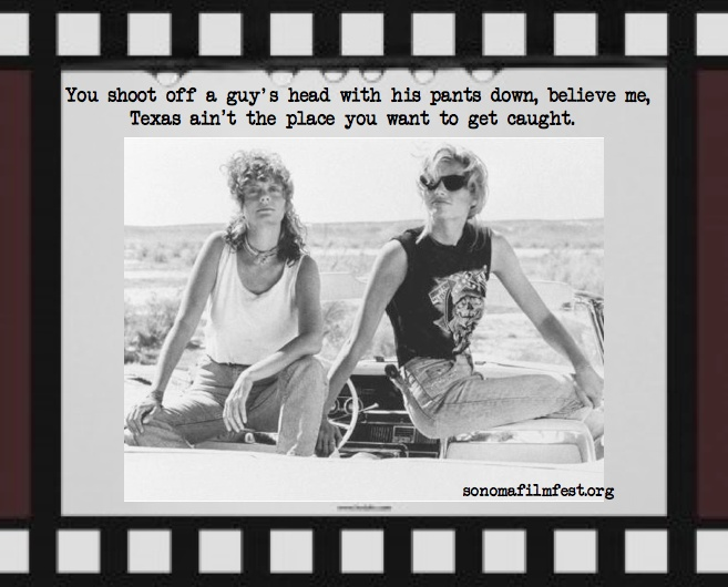 Thelma & Louise. One of our faves. Susan Sarandon was our 2011 ...