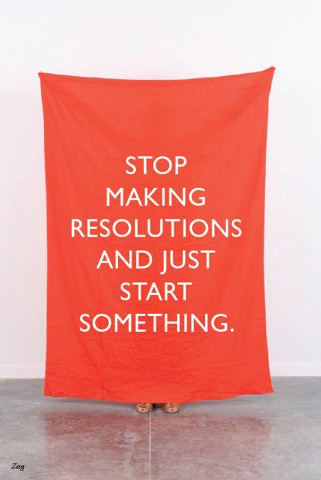 resolution? so last year