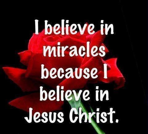Quotes I Believe in Jesus Christ