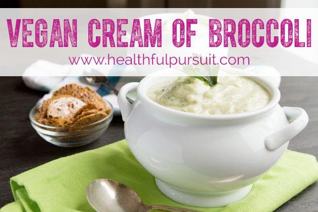Cream of Broccoli | Food - Vegan | Pinterest