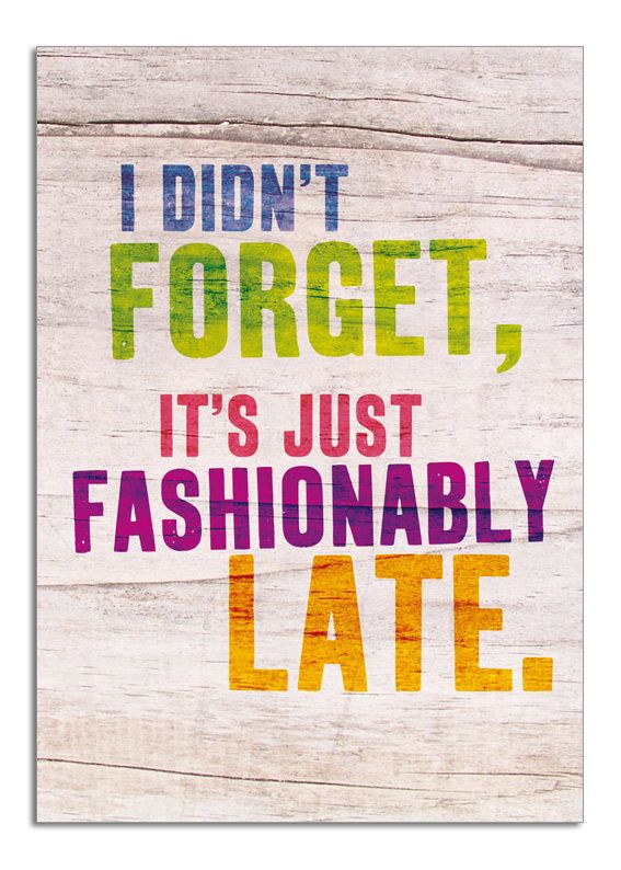 Fashionably Late Blog