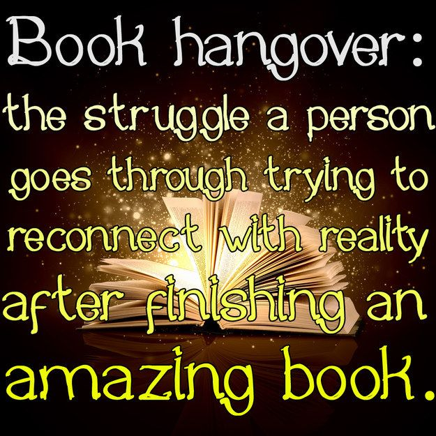 21 Signs You're Suffering From A Book Hangover