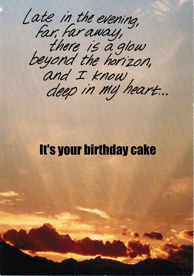 Birthday wishes! To funny