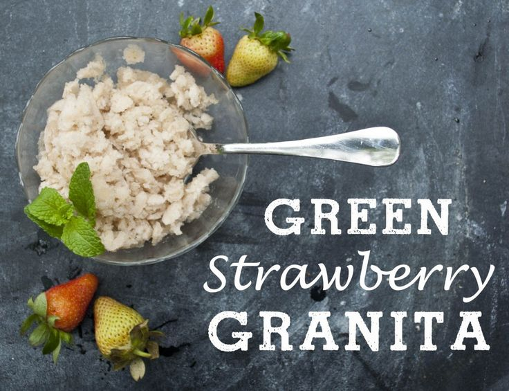 Green Strawberry Granita cool and refreshing perfect for summer ...