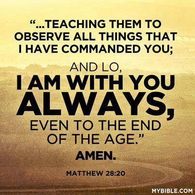 Matthew 28 20   My Cornerstone   Pinterest