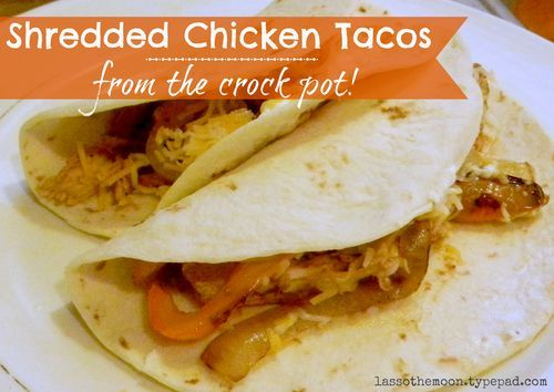 Shredded chicken tacos | What's for Dinner | Pinterest