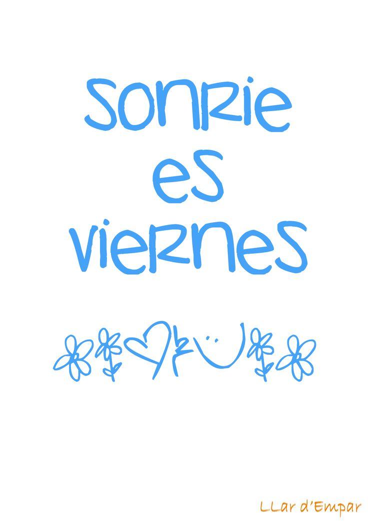Sonríe, es viernes ;)
