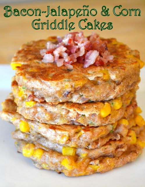 ... ' Cowgirl: Bacon-Jalapeño and Corn Griddle Cakes | Food | Pinterest