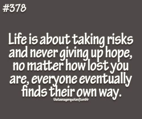 Inspirational quotes about not giving up on life