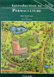 Introduction to Permaculture: Bill Mollison: 9780908228089: Amazon.com: Books