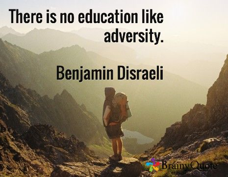 there is no education like adversity There is no education like adversity by harvey mackay--inspirational and motivational articles and book excerpts from living life fully.