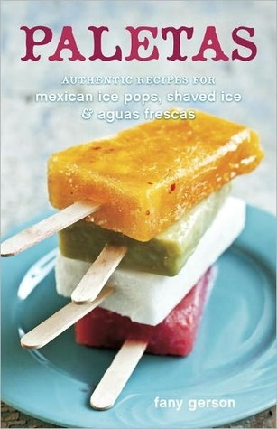 Mexican ice pops, shaved ices, and agua frescas. Berries, hibiscus ...
