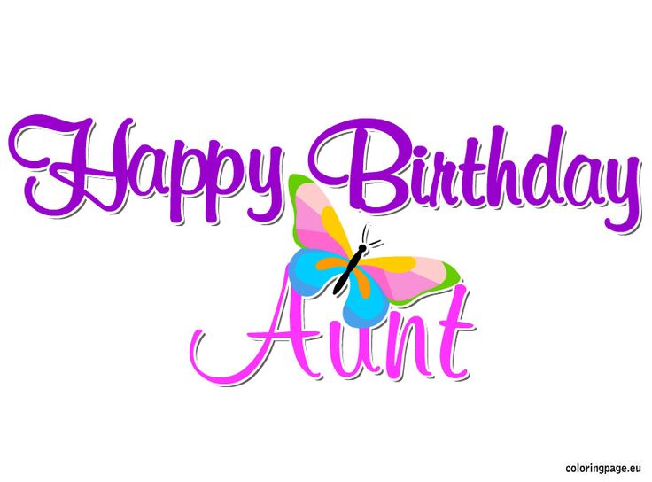 Happy Birthday Aunt  Coloring Page  Party Ideas  Pinterest