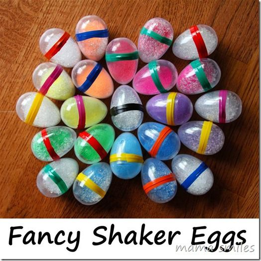 Shaker Eggs - clear plastic eggs, filled with plastic pellets and/or colored sand & sealed with electrian's tape.  Simple and brillant