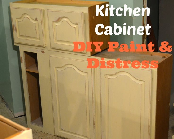 Kitchen Cabinet DIY Paint Distress Pinterest