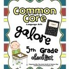 This common core state standards checklist is for fifth grade ela