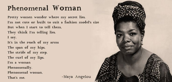 maya angelo phenomenal woman Phenomenal woman: four poems celebrating women is a book of poems by maya angelou, published in 1995 [1] the poems in this short volume were published in angelou's previous volumes of poetry.