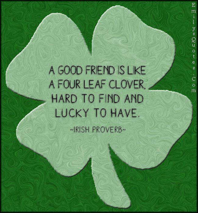 Friendship Quotes For Dead Friend : Irish quotes friend quotesgram