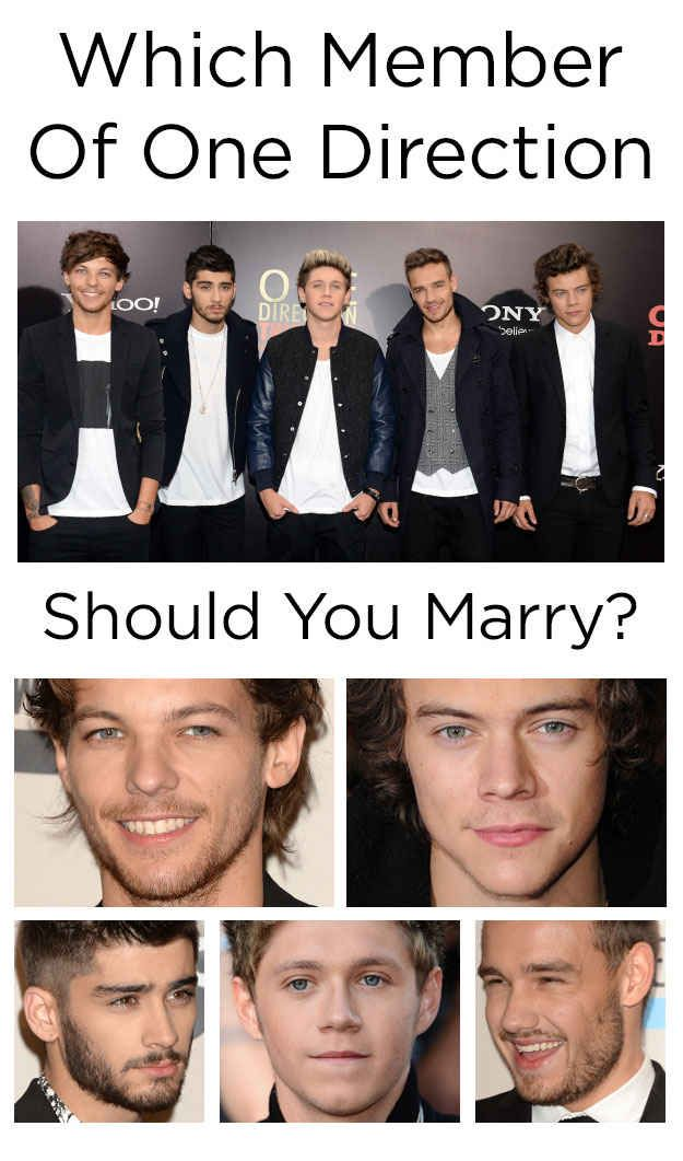 Which Member Of One Direction Should You Marry? Surprisingly I got Louis Tomlinson. I definitely can complain about that!!;D
