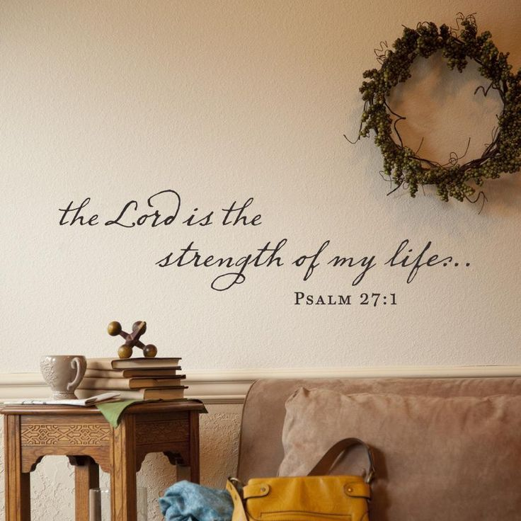 The Lord Is My Strength - Vinyl Wall Art