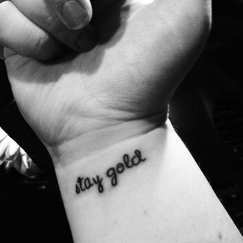 Stay gold ponyboy the outsiders tattoos pinterest for The outsiders tattoo