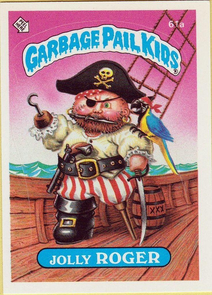 Jolly Roger Garbage Pail Kids Pinterest