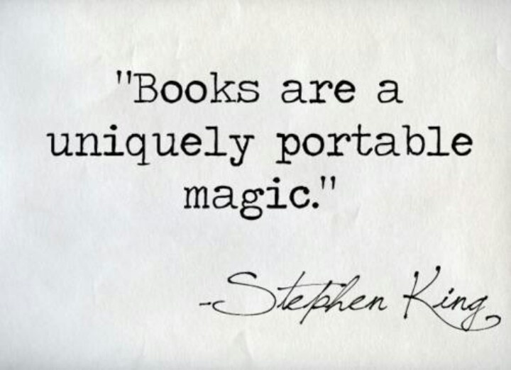 Books are magic- Stephen King | quotes | Pinterest