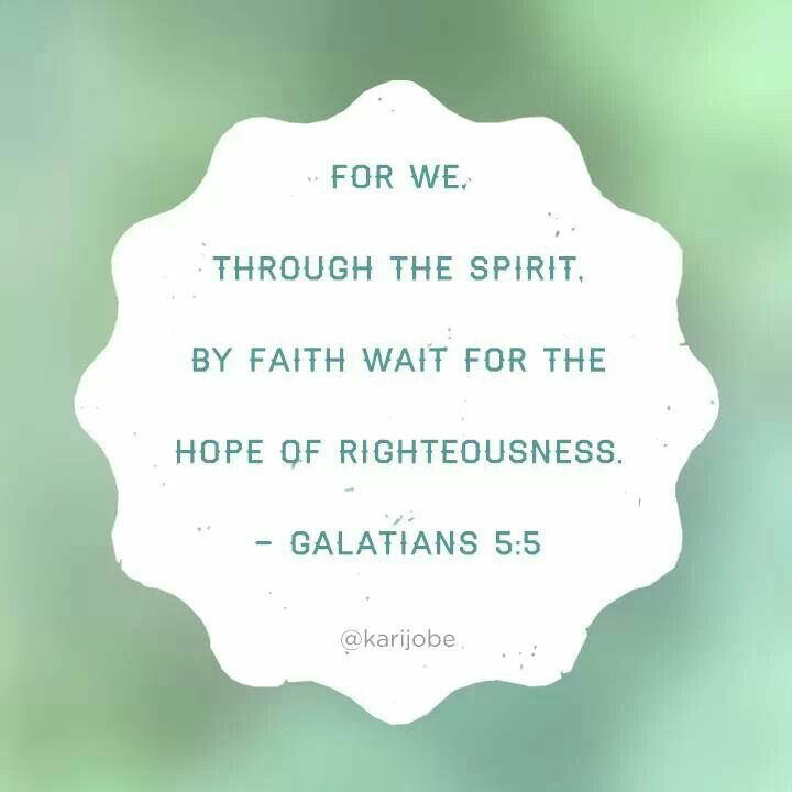 Image result for Galatians 5:5