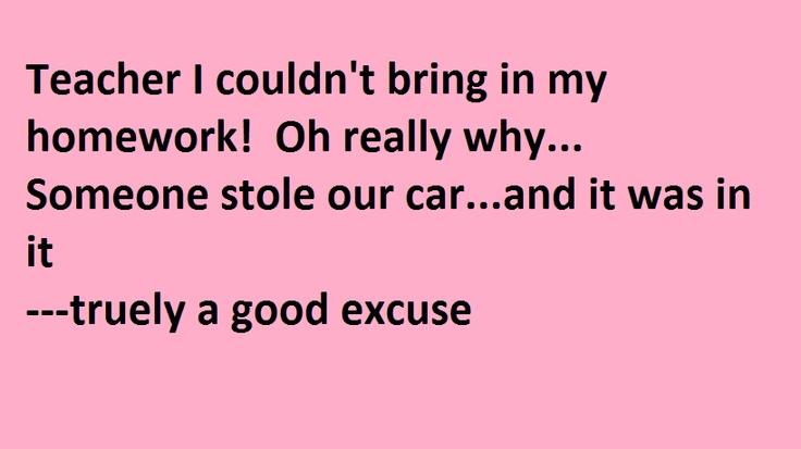 great homework excuses