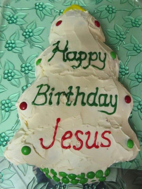Birthday Cake Jesus Pictures : Birthday cake for Jesus Merry Christmas! Pinterest