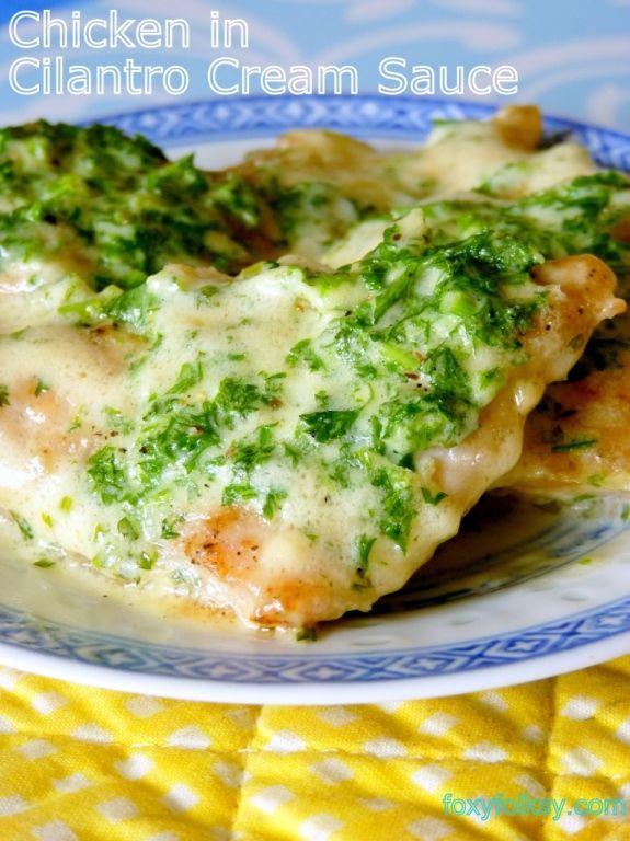 chicken in cilantro cream sauce | mmmmmm | Pinterest
