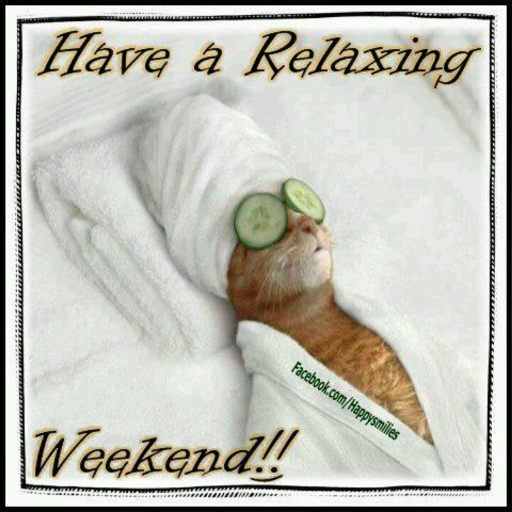 have a relaxing weekend bds content ideas pinterest