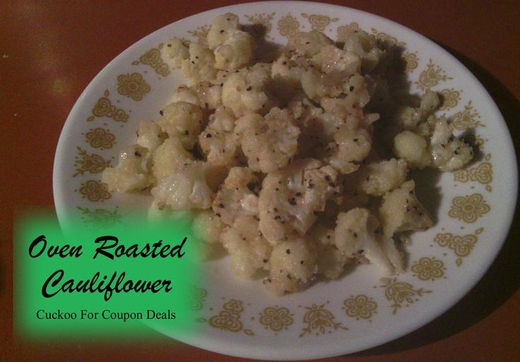 Oven Roasted Cauliflower | Vegetables | Pinterest