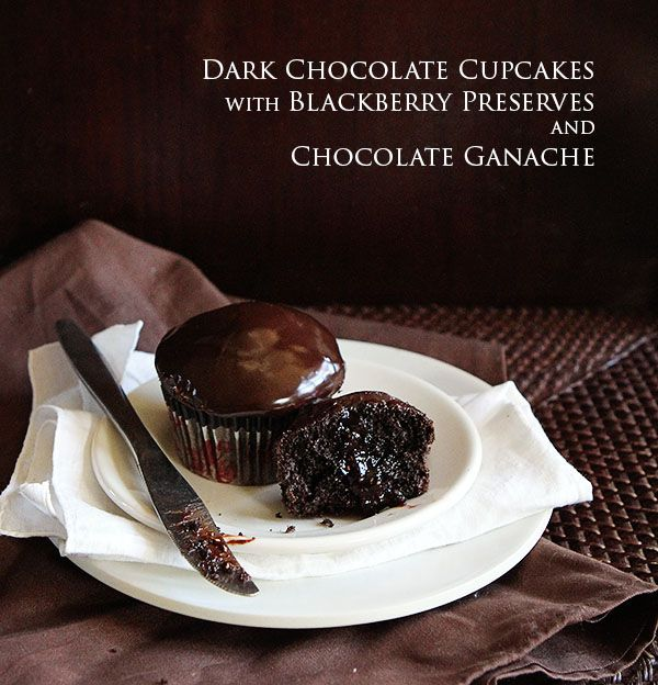 Dark Chocolate Cupcakes with Blackberry Filling and Chocolate Ganache ...