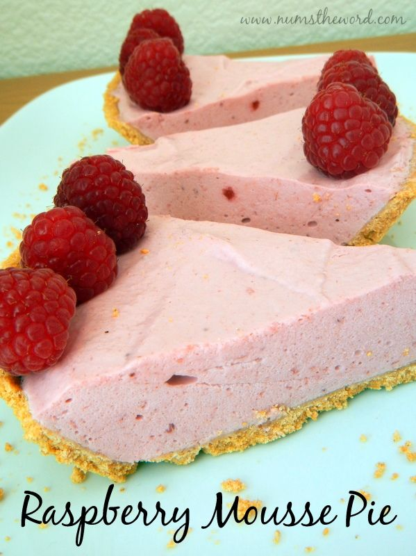 Num's the Word: Light and fluffy seedless raspberry mousse pie is in ...