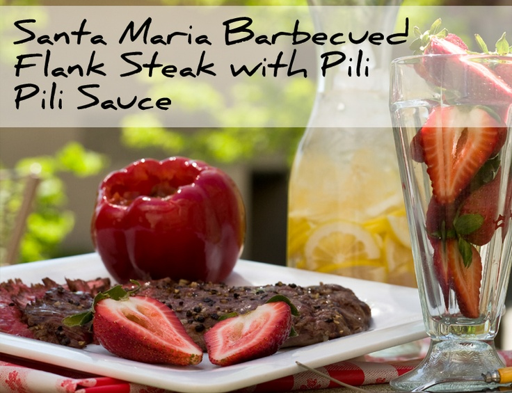 ... Maria Barbecued Flank Steak with Pili Pili Sauce #summertime #grilling