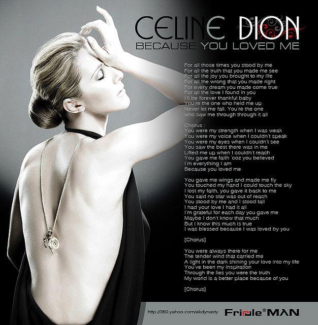 Celine Dion [BECAUSE YOU LOVED ME]   Love   Pinterest