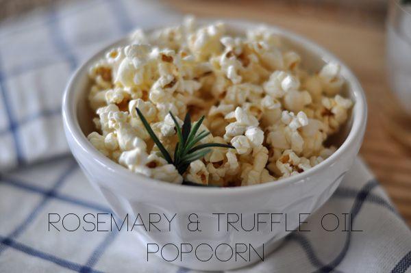 Rosemary & Truffle Oil Popcorn | 1/4 cup popcorn kernels, 1 tbs olive ...