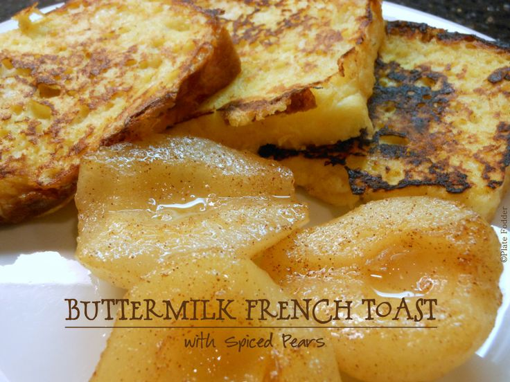Buttermilk French Toast | Food | Pinterest