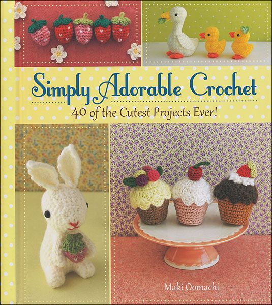 Simply Adorable Crochet book knitting and crochet Pinterest