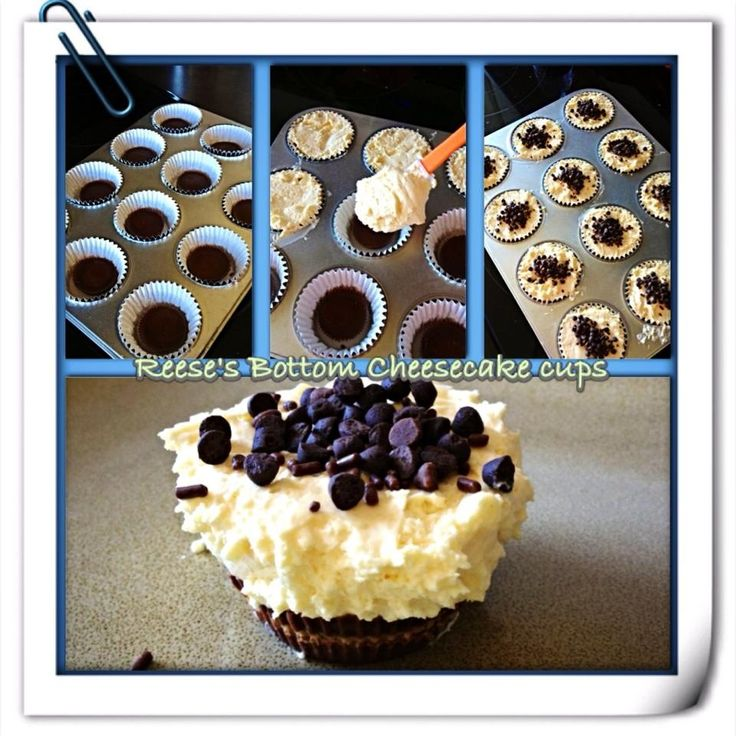 Reese's Bottom Cheesecake cups Reese cup on bottom of cupcake tin Mix together cheesecake mix and pour on top, let chill and sprinkle with graham cracker crumbs or mini chocolate chips. Yum!