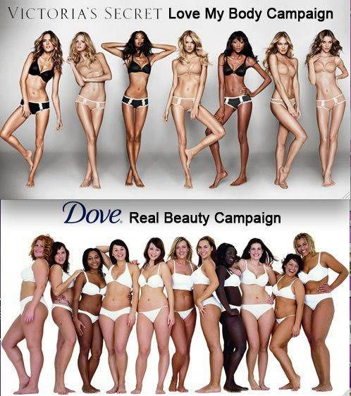 via @Ahd_HN: Victoria's Secret: Love my Body Campaign VS. Dove: Real Beauty Campaign #KeepitReal