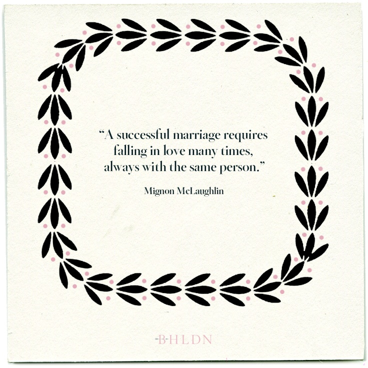 Mignon McLaughlin on successful marriages