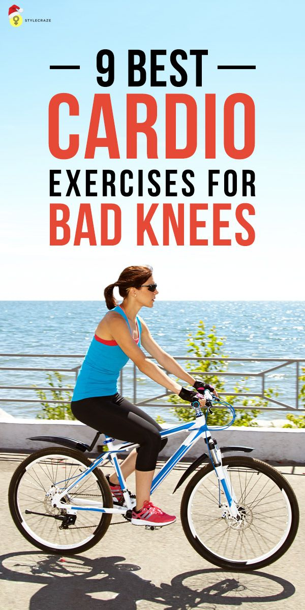 9 Best Cardio Exercises For Bad Knees