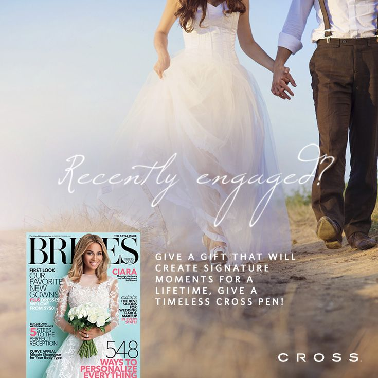 Recently engaged? Need ideas for wedding gifts or party favors?  Give a gift that will create signature moments for a lifetime, give a timeless CROSS pen. Visit Cross.com Check it out #CrossPens featured in Brides Magazine this month!